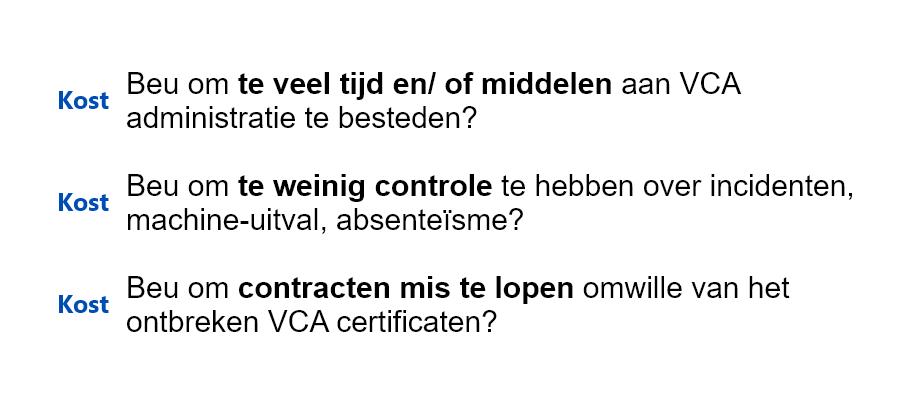 VCA Cost Administratie Controle Incidenten Certificaten Website